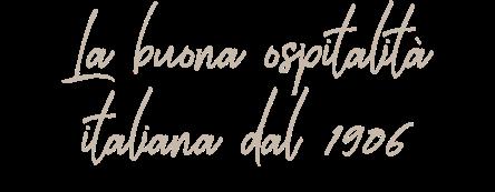 ospitalità italiana dal 1906
